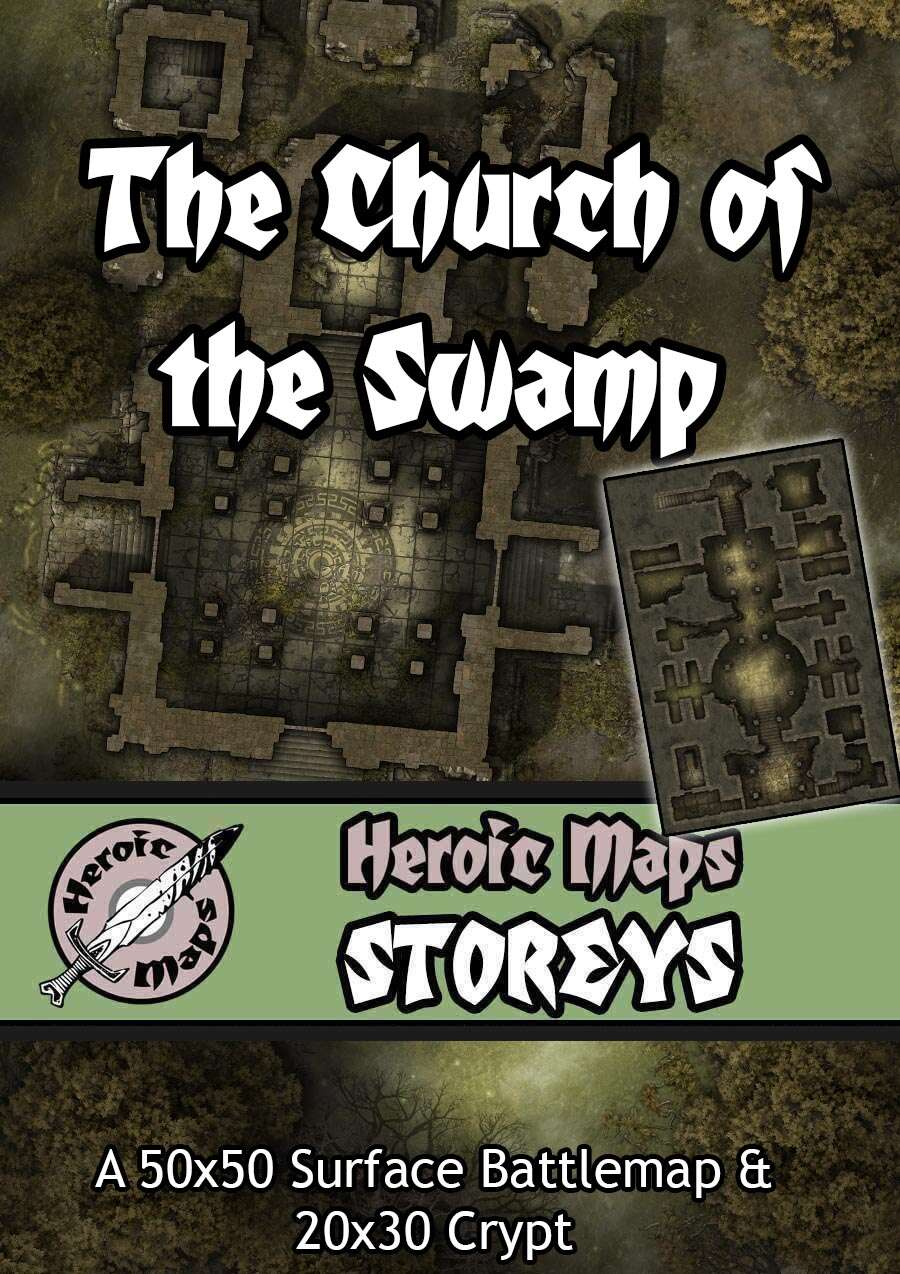Heroic Maps - Storeys: The Church of the Swamp