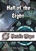 Heroic Maps - Hall of the Eight