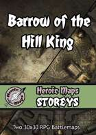Heroic Maps - Storeys: Barrow of the Hill King
