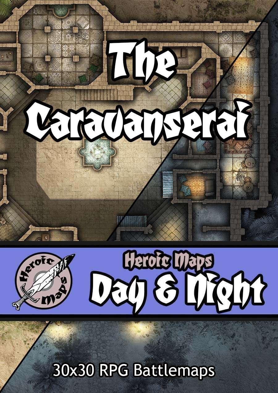 Heroic Maps - Day & Night: The Caravanserai