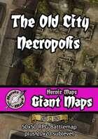 Heroic Maps - Giant Maps: The Old City Necropolis
