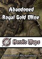 Heroic Maps - Abandoned Royal Gold Mine