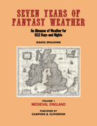 SEVEN YEARS OF FANTASY WEATHER Volume 1: Medieval England