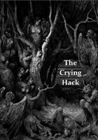 The Crying Hack