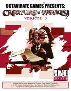Creature Weekly Volume 7