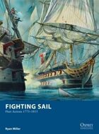 Fighting Sail - Fleet Actions 1775 - 1815
