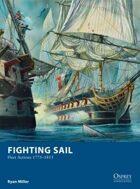 Fighting Sail - Fleet Actions 1775 - 1815