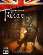 Cthulhu Britannica: Folklore