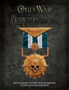 Only War: Salvaging Solace