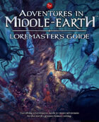 Adventures in Middle-earth Loremaster's Guide