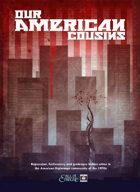 World War Cthulhu: Cold War - Our American Cousins