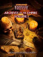 WFRP: Archives of the Empire