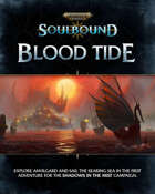 Warhammer Age of Sigmar: Soulbound Shadows in The Mist: Blood Tide