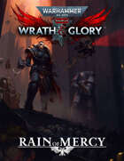 Wrath & Glory: Rain of Mercy