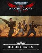 Wrath & Glory: Bloody Gates