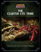 WFRP: The Cluster-Eye Tribe