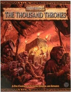 Warhammer Fantasy Roleplay 2nd Edition: The Thousand Thrones