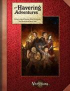 Victoriana - The Havering Adventures