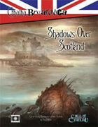 Cthulhu Britannica: Shadows over Scotland