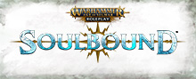 Warhammer Age of Sigmar Soulbound