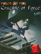 Crucible of Force