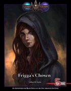 Frigga's Chosen
