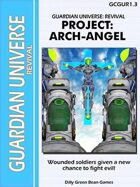 (G-Core) Guardian Universe: Revival Project Arch-Angel