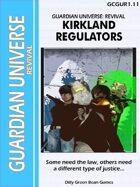 (G-Core) Guardian Universe: Revival: Kirkland Regulators