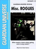 (G-Core) Guardian Universe: Revival: Misc Rogues