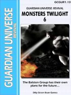 (G-Core) Guardian Universe: Revival: Monsters Twilight 6