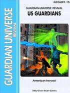 (G-Core) Guardian Universe: REVIVAL: US Guardians