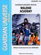 (G-Core) Guardian Universe: Revival: Walend Academy