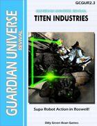 (G-Core) Guardian Universe: Revival: Titen Industries