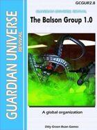 (G-Core) Guardian Universe: REVIVAL: The Balston Group 1.0