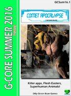 (G-Core) Summer One-Shot 2016: Comet Apocalypse