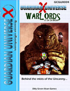 (G-Core) Guardian Universe X: Warlords of the Ones Before