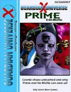 G-Core) Guardian Universe X: Prime & the Misfits