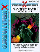 (G-Core X) GUX: Phantom Earth War vol. 1