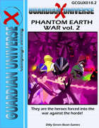 (G-Core X) GUX Phantom Earth War vol. 2