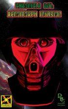 Chronicle 001: Xenomorph Invasion