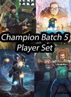 Champion Batch 5 Promos - Characters