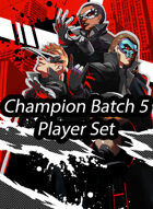 Champion Batch 5 Promos - Fiddlestix