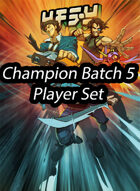 Champion Batch 5 Promos - Surpass Your Limits!!