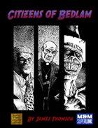 Citizens of Bedlam