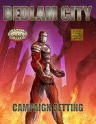 Bedlam City: Savage Worlds Edition