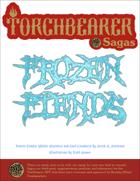 Torchbearer Sagas: Frozen Fiends