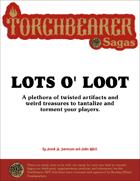 Torchbearer Sagas: Lots o' Loot