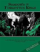 Shadows of Forgotten Kings [5e]