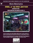 Peril at the Pod Auction- A Sci-Fi RPG Mini-Adventure