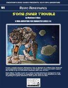 Some Miner Trouble- A Sci-Fi RPG Mini-Adventure